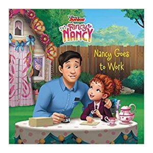 Disney Junior Fancy Nancy: Nancy Goes to Work Paperback
